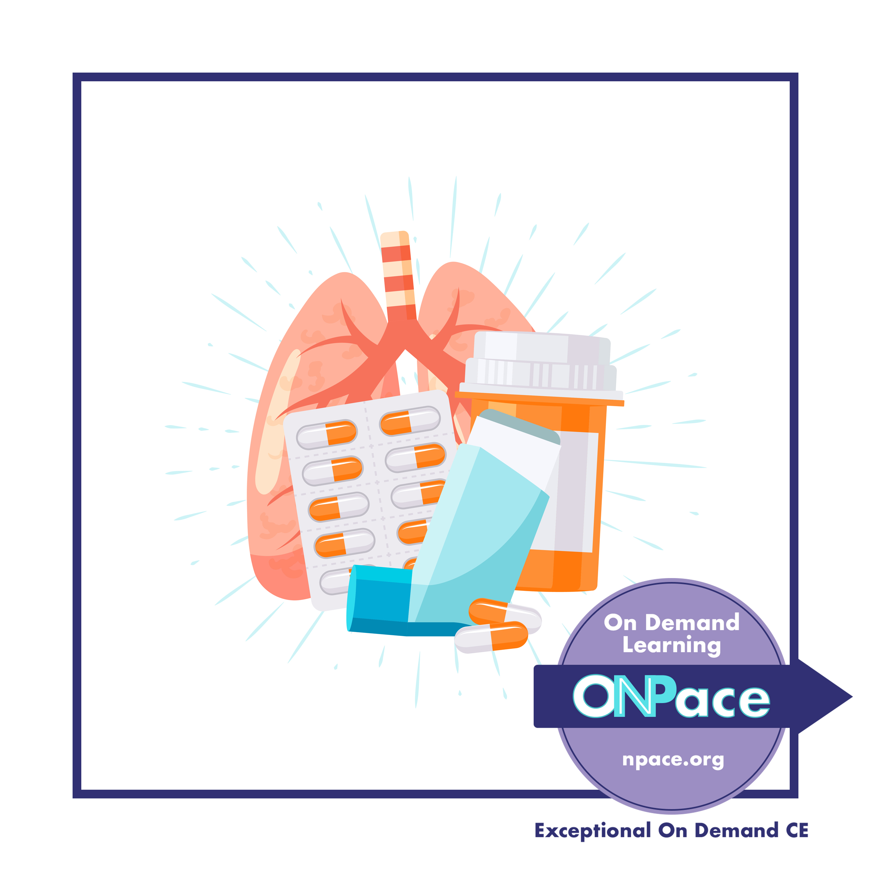 NPACE Asthma and COPD: Meeting the Challenge to Provide Optimal Management