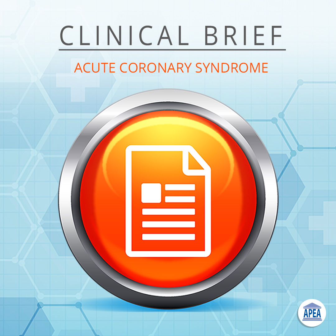Clinical Brief: Acute Coronary Syndrome