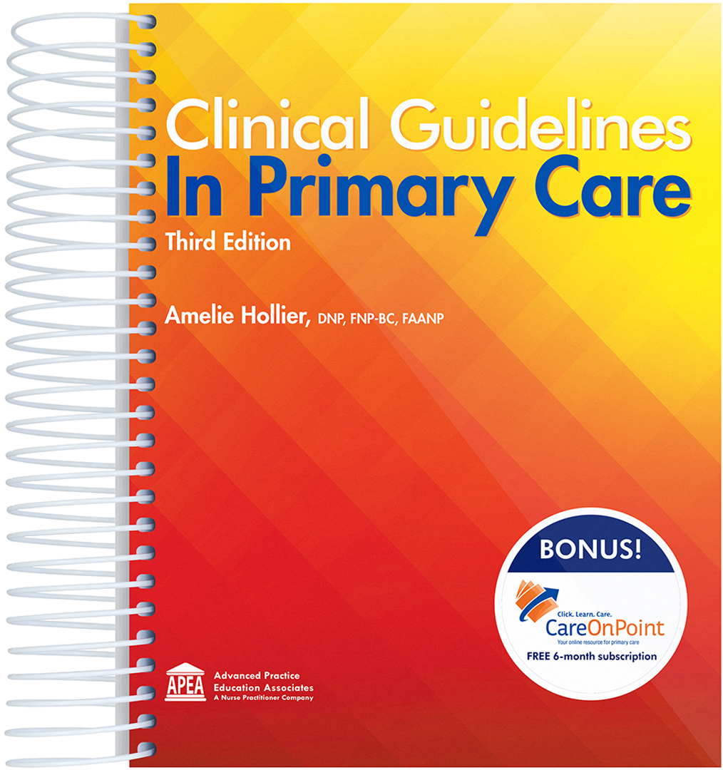 Clinical Guidelines in Primary Care 3rd Edition: A Guidebook for NP Practice