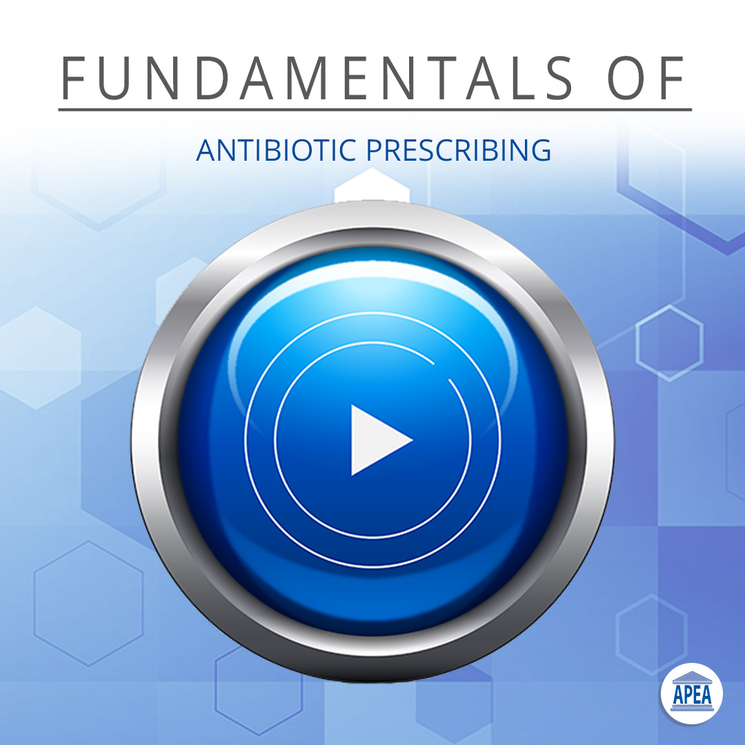 Fundamentals of Antibiotic Prescribing
