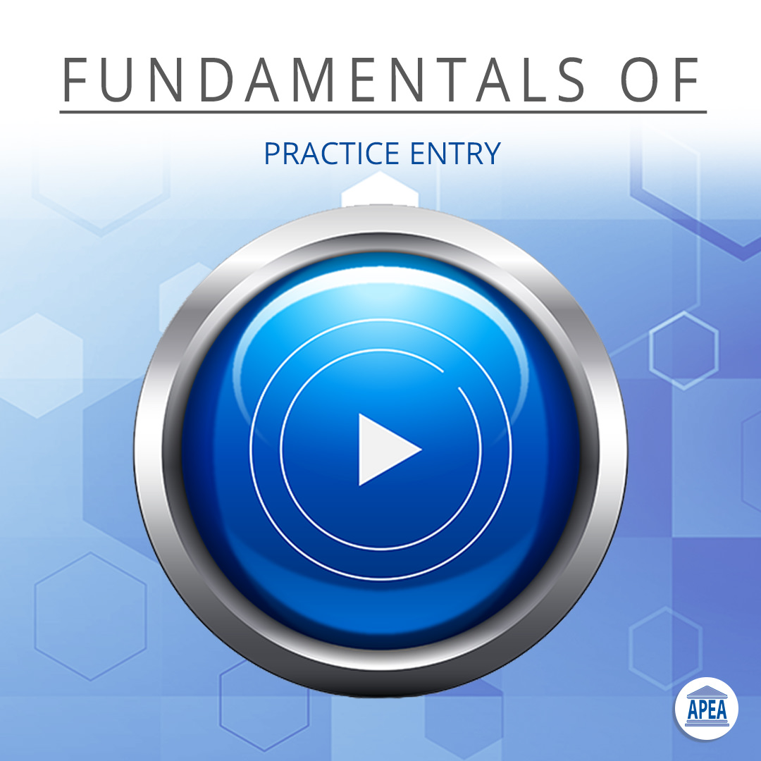 Fundamentals of Practice Entry