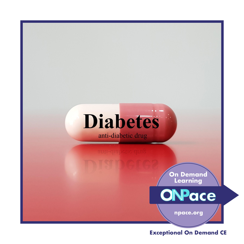 NPACE More than Metformin: Pharmacotherapeutics of New Oral Drugs for Diabetes
