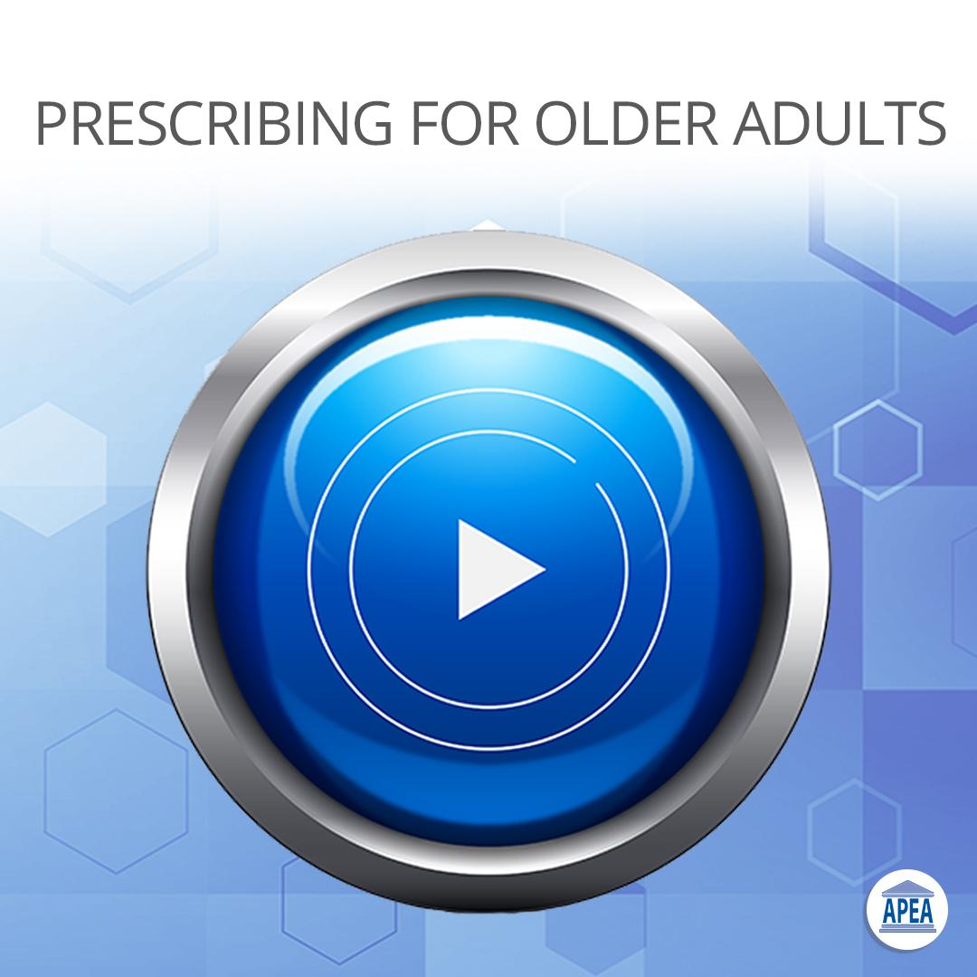 Fundamentals of Prescribing for Older Adults