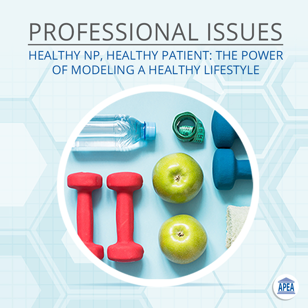 Healthy NP, Healthy Patient: The Power of Modeling a Healthy Lifestyle