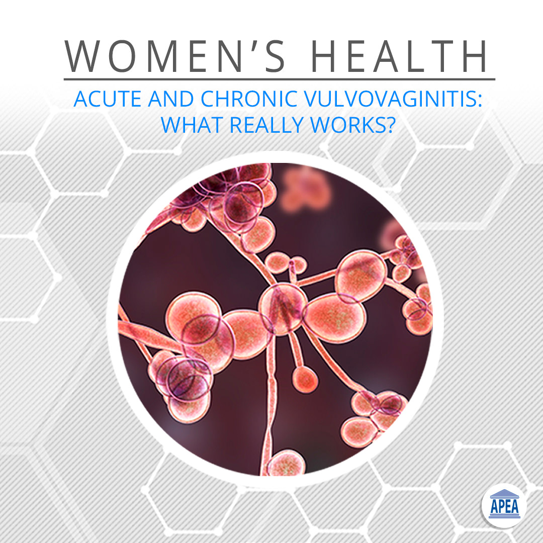 Acute and Chronic Vulvovaginitis: What Really Works?
