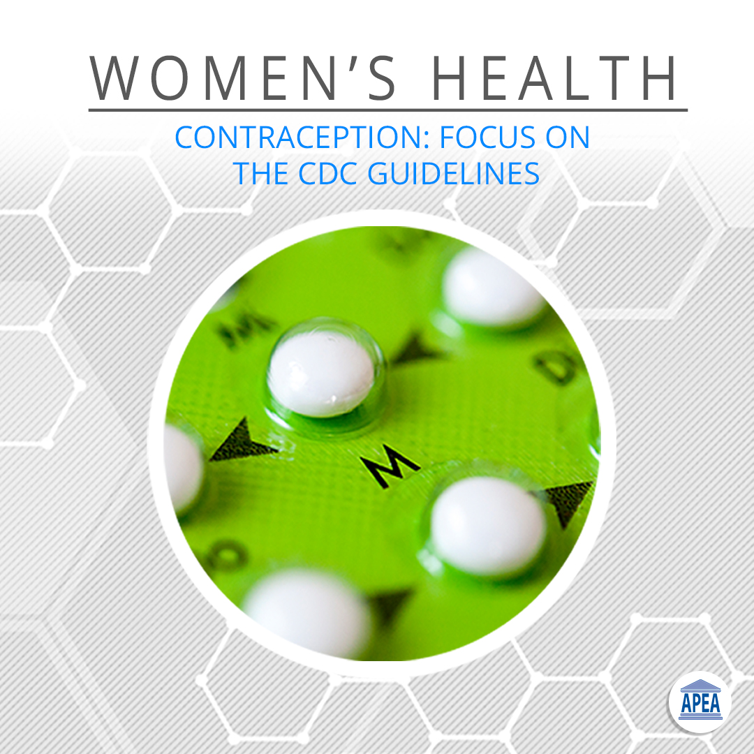 Contraception: Focus on the CDC Guidelines